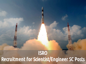 ISRO is Hiring for 375 Scientist/Engineer SC Posts