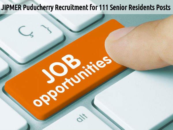 JIPMER is Hiring for 111 Senior Residents Posts