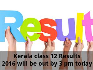 Kerala Board class 12 Results 2016