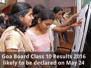 Goa Board Class 10 Results may to be out on May 24