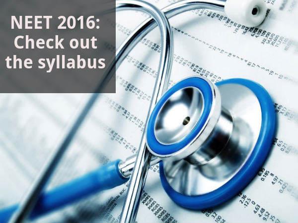 NEET 2016: Check out the syllabus