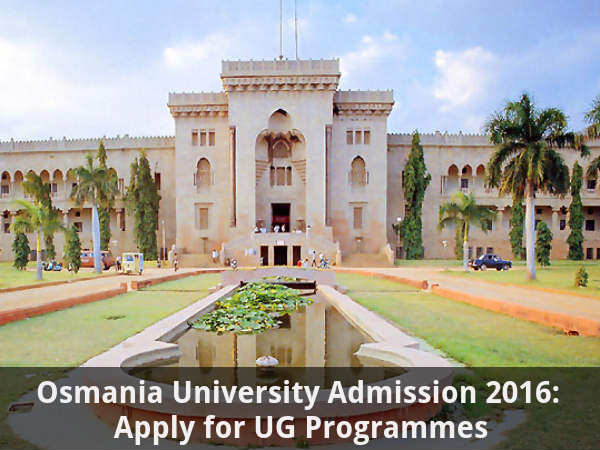 Osmania University Admission 2016: Apply for UG