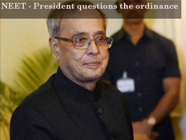 NEET - President questions the ordinance