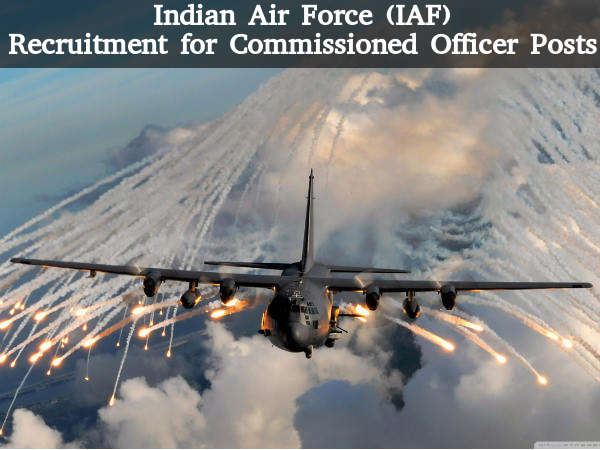 Indian Air Force (IAF) is Hiring 2016