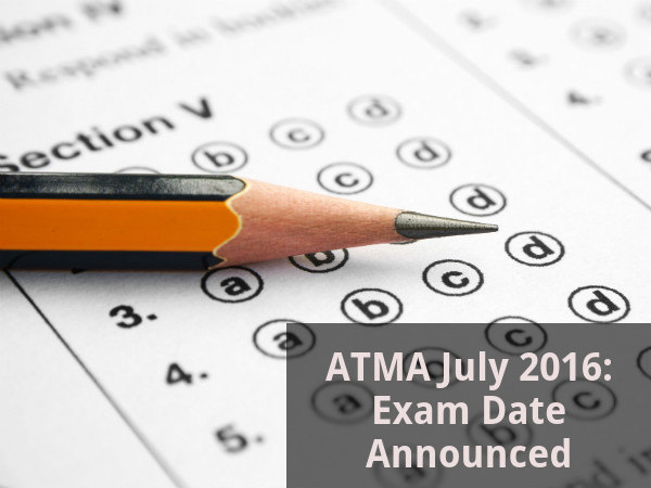 ATMA July 2016: Exam Date Announced