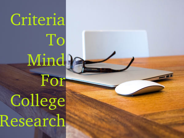 Criteria To Mind While Researching Colleges