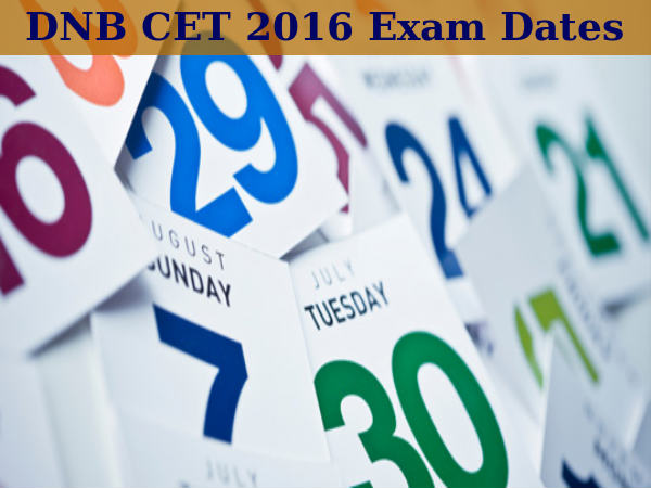 DNB CET 2016: Exam Dates