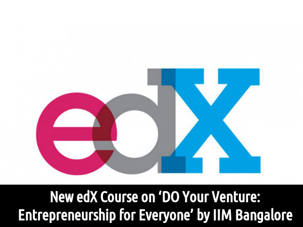 New edX Course on Entrepreneurship for Everyone