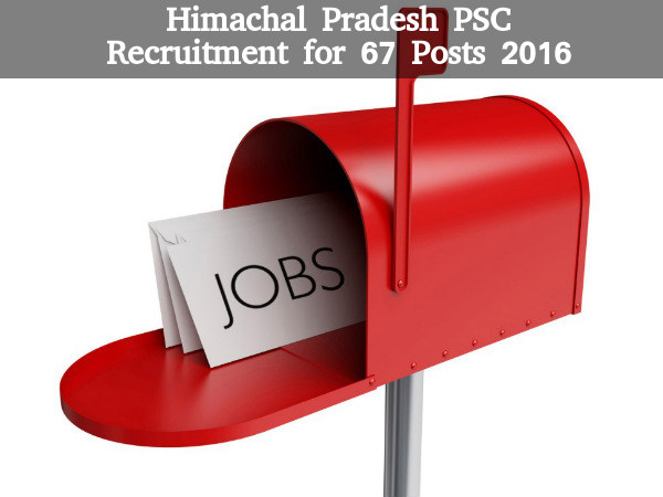 HPPSC Recruitment for 67 Posts 2016