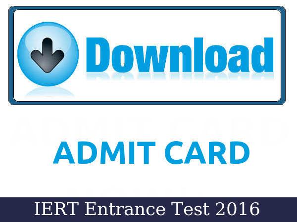 IERT Entrance Test 2016: Admit Cards