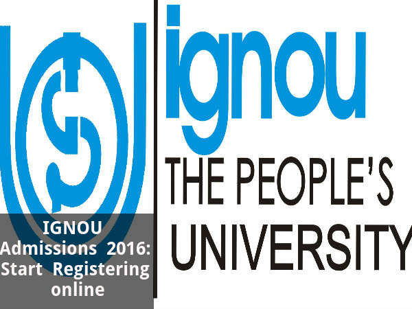 IGNOU Admissions 2016: Start Registering online