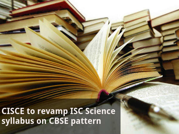 CISCE to revamp ISC Science syllabus