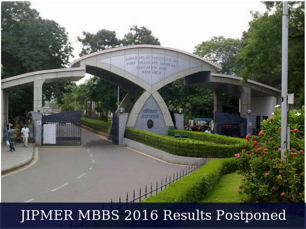 JIPMER MBBS 2016 Results Postponed