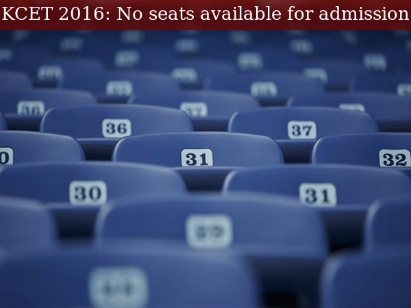 KCET 2016: No Seats Available For Admission