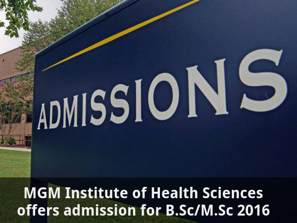 MGMIHS Offers Admission for  B.Sc/M.Sc 2016