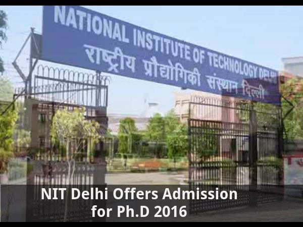 NIT Delhi Offers Admission for Ph.D programmes