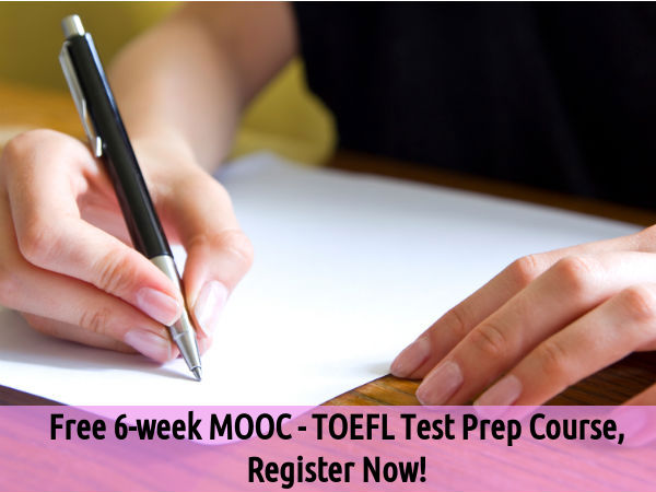 Free 6-week MOOC - TOEFL Test Prep Course