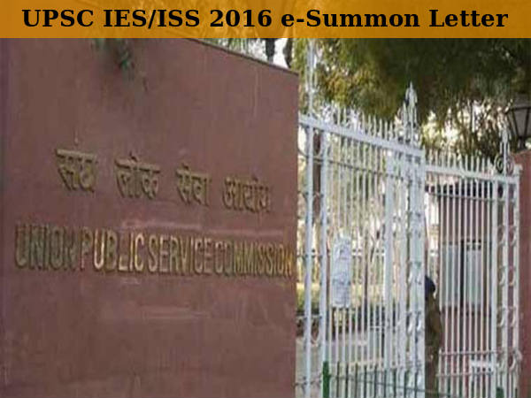 UPSC IES/ISS 2016: e-Summon Letter Available