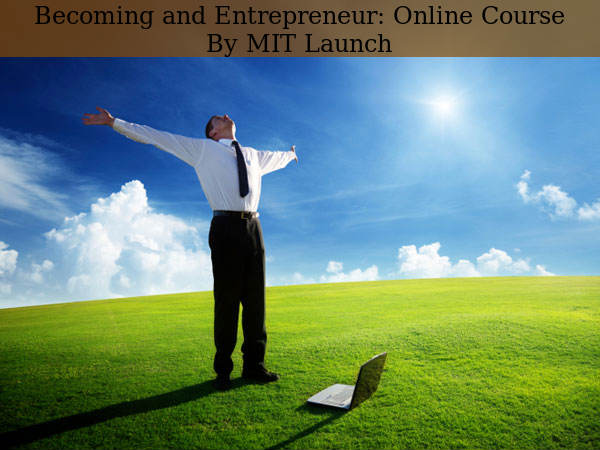Want To Become an Entrepreneur? Take This Course