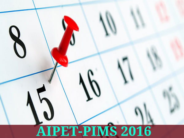 AIPET-PIMS 2016: Exam Dates