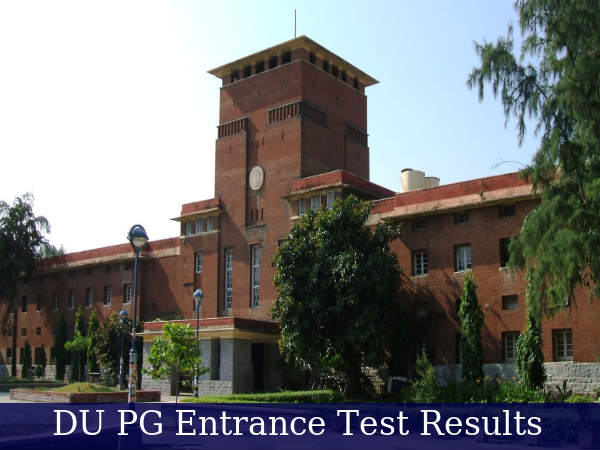 DU PG Entrance Exam Results To Be Declared Today