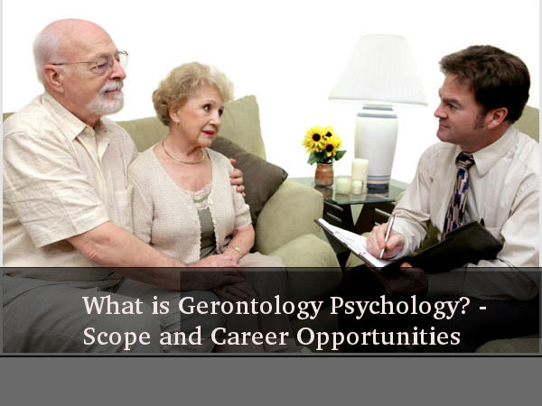 What is Gerontology Psychology?