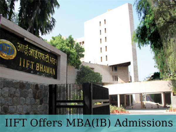IIFT Offers MBA(IB) Admissions