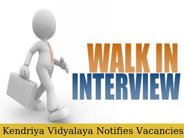 KV Notifies Vacancies, Walk-in Interview