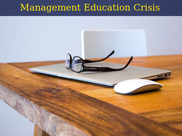 Management Education Crisis in India