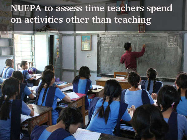 NUEPA to assess time teachers spend on other works