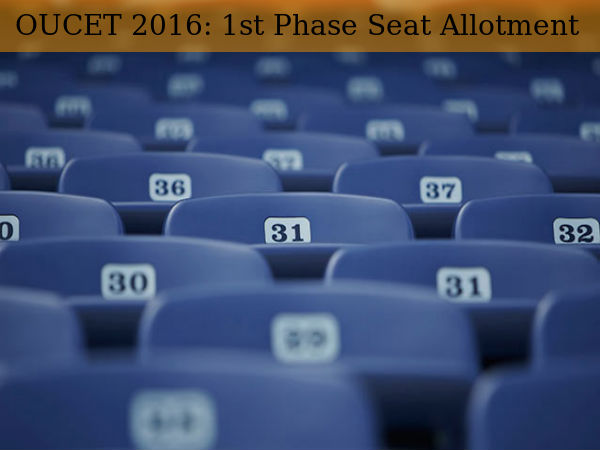 OUCET 2016: Provisional Seat Allotments Declared