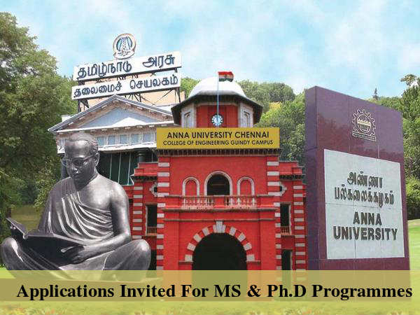 Admissions Open At Anna University For MS & Ph.D