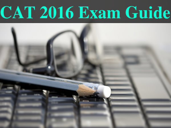 CAT 2016 Registrations Begin, Exam Guide