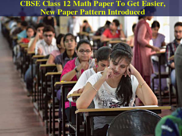 Class 12 Math Paper To Get Easier From Next Year