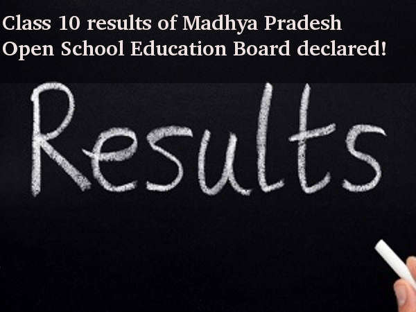 Class 10 results of MP Open School out