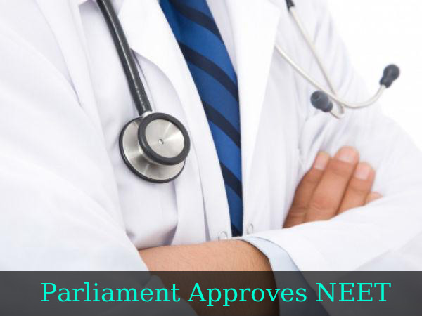 Parliament Approves NEET