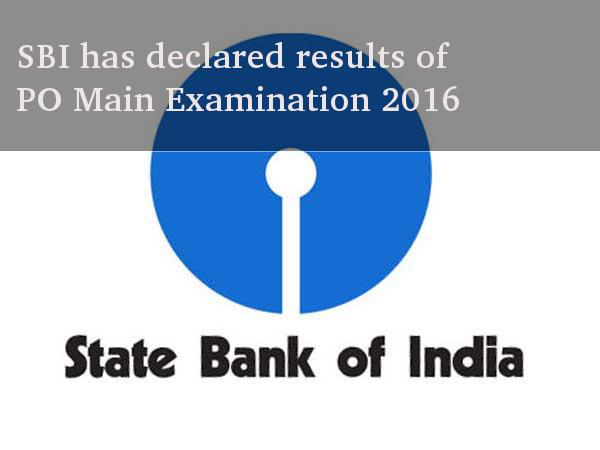 SBI has declared results of PO Main Examination