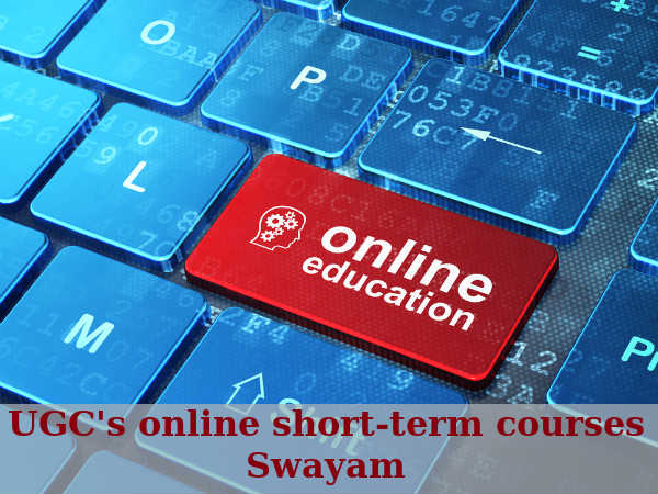 What is Swayam? UGC's Online Short-Term Courses