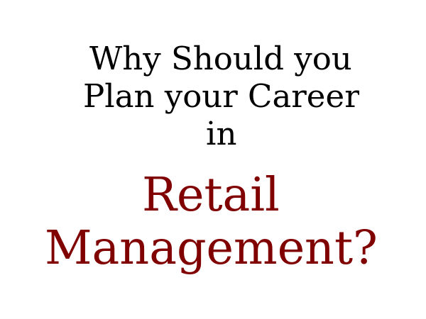 Plan your Career in Retail Management
