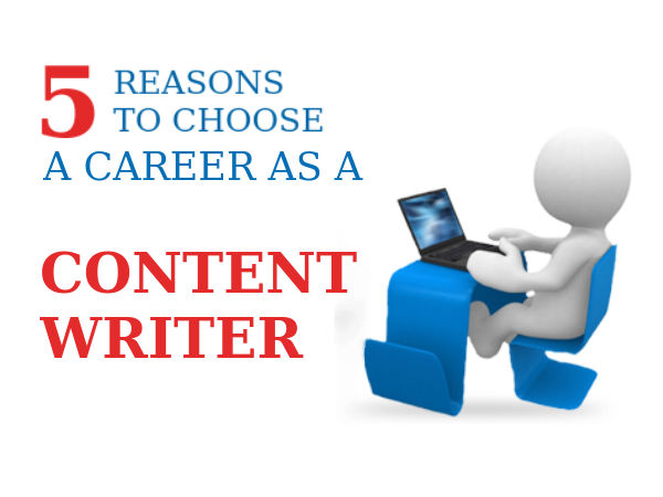 Why to choose a career as a content writer
