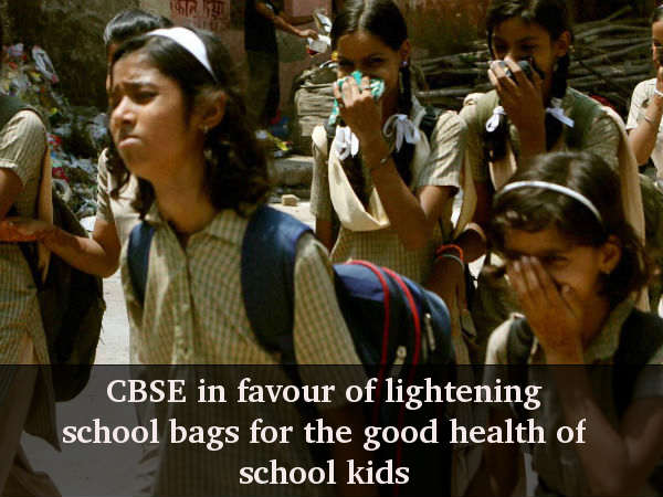 CBSE: Lighten school bags for the good of kids