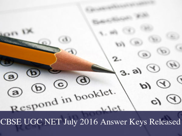 CBSE Releases UGC NET July 2016 Exam Answer Keys