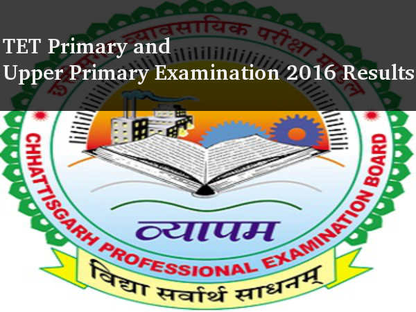 Chhattisgarh Professional Examination Board declares TET 2016 results