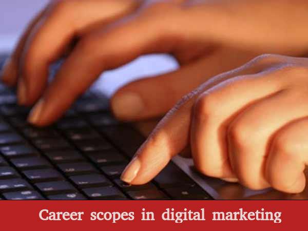 Career scopes in digital marketing