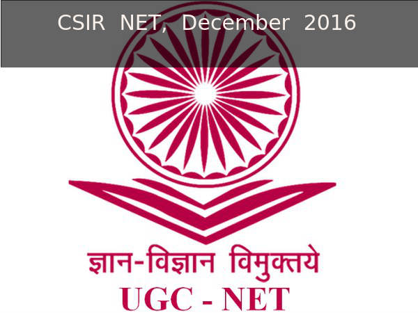 Last date to apply for CSIR NET/JRF, December 2016