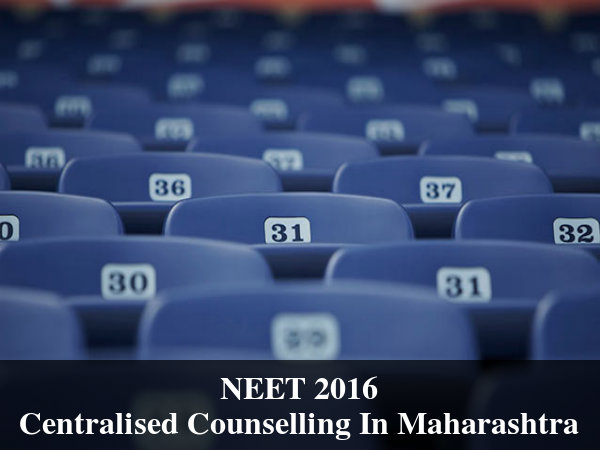 NEET 2016: Centralised Counselling in Maharashtra