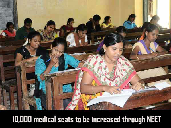 10,000 medical seats to be increased through NEET 2017