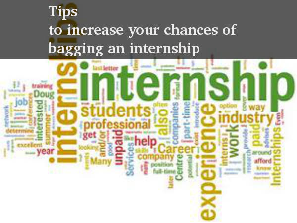 Tips to increase your chances of bagging an internship