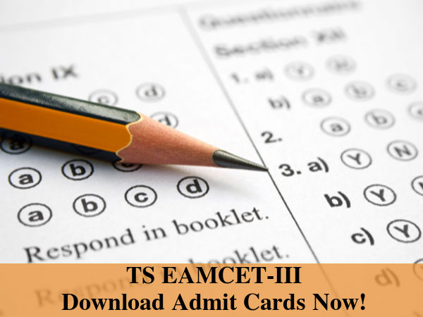 TS EAMCET-III: Download Admit Cards Now!