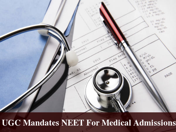 UGC Notification Mandates NEET For Medical Admissions